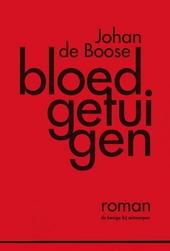 Bloedgetuigen : roman