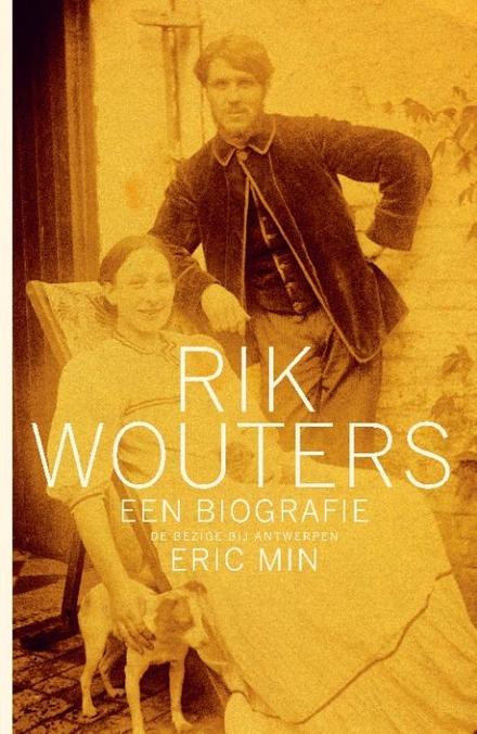 Rik Wouters : een biografie