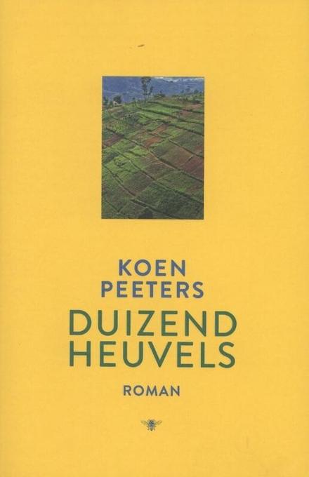 Duizend heuvels : roman