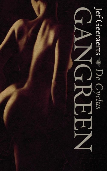 Gangreen : de cyclus