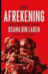 De afrekening : het einde van Osama bin Laden