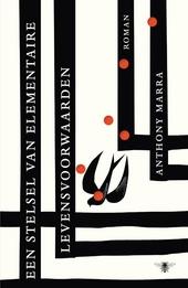 Een stelsel van elementaire levensvoorwaarden : roman