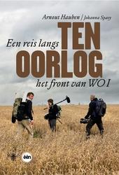 Ten oorlog : een reis langs het front van WO I