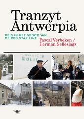Tranzyt Antwerpia : reis in het spoor van de Red Star Line