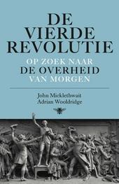 De vierde revolutie : op zoek naar de overheid van morgen