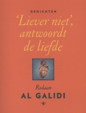 'Liever niet', antwoordt de liefde : gedichten