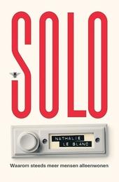 Solo : waarom steeds meer mensen alleenwonen
