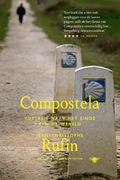 Compostela : voetreis naar het einde van de wereld