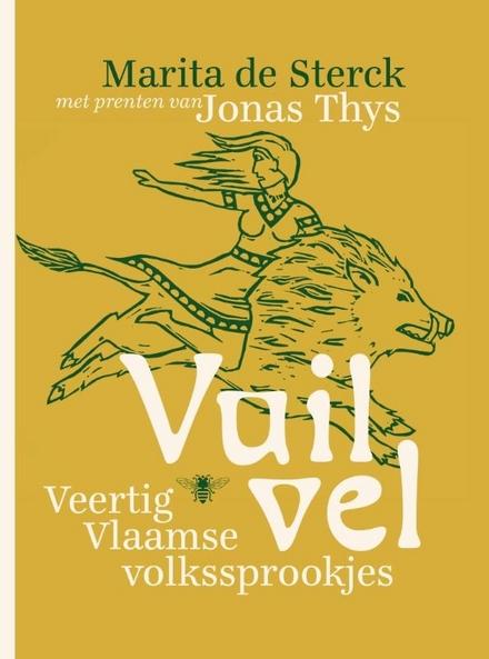 Vuil vel : veertig Vlaamse volkssprookjes