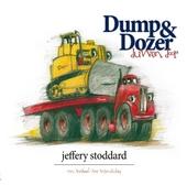 Dump & Dozer duwen door : een verhaal over vriendschap