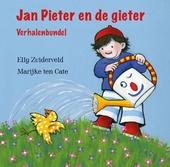 Jan Pieter en de gieter : verhalenbundel