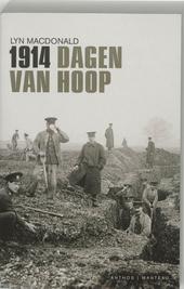 1914 : dagen van hoop