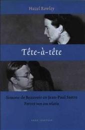Tête-à-tête : Simone de Beauvoir en Jean-Paul Sartre : portret van een relatie