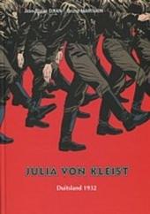 Julia Von Kleist. Boek 1, Duitsland 1932