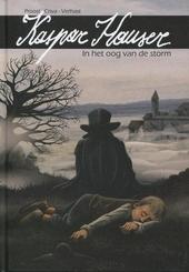 Kaspar Hauser : in het oog van de storm