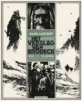 Het verslag van Brodeck. Boek 1, De anderer