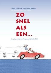 Zo snel als een... : Ferry is zo snel als een Ferrari, want hij heeft ADHD!
