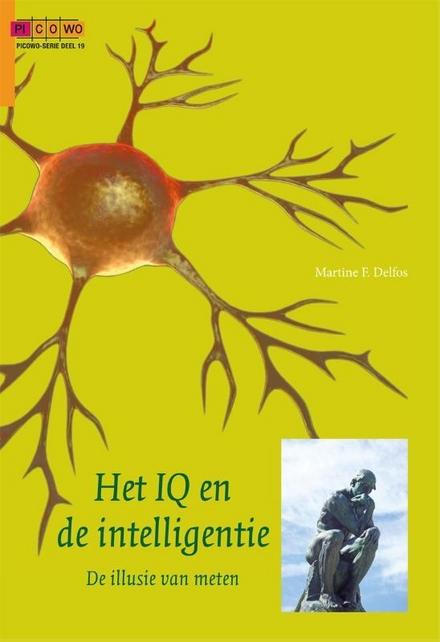 Het IQ en de intelligentie : de illusie van meten