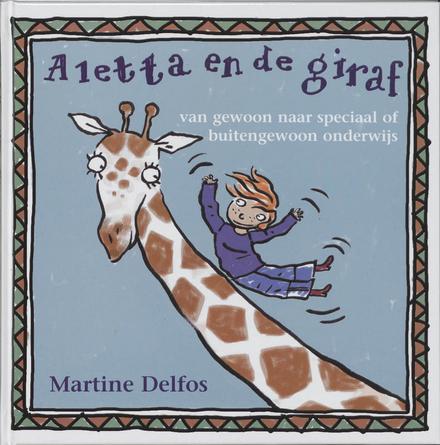 Aletta en de giraf : van gewoon naar speciaal of buitengewoon onderwijs