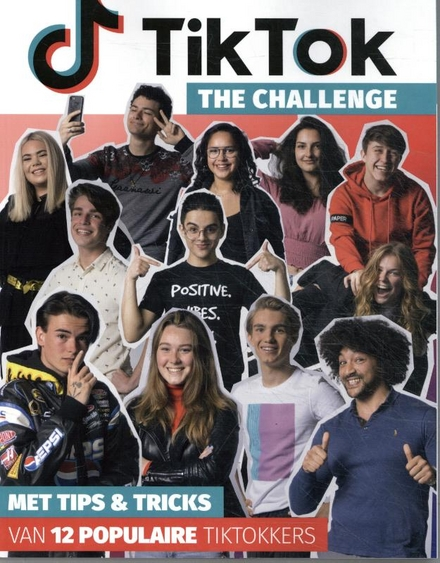 TikTok : the challenge