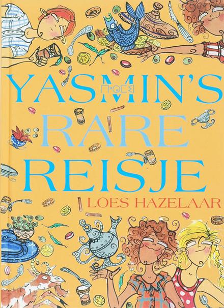 Yasmin's rare reisje