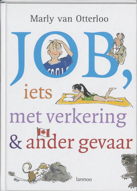 Job, iets met verkering & ander gevaar