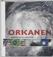 Orkanen : wetenschap van een hemelse wind