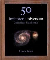 50 inzichten universum : onmisbare basiskennis