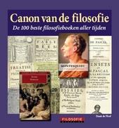 Canon van de filosofie : de 100 beste filosofieboeken aller tijden