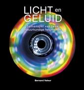Licht en geluid : samenspel van twee natuurkundige fenomenen