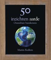 50 inzichten aarde : onmisbare basiskennis