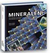 Mineralen : van de uithoeken van de kosmos tot het binnenste van de aarde