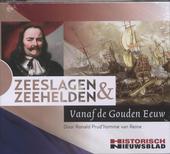 Zeeslagen & zeehelden vanaf de Gouden Eeuw