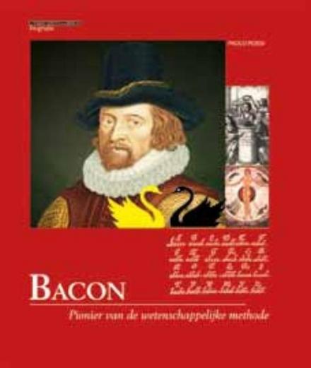 Bacon : pionier van de wetenschappelijke methode