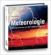 Meteorologie : 100 experimenten om het weer te begrijpen