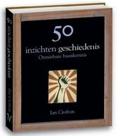 50 inzichten geschiedenis : onmisbare basiskennis