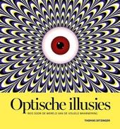 Optische illusies : reis door de wereld van de visuele waarneming