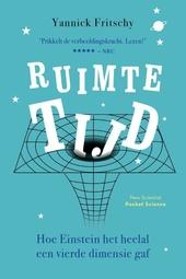 Ruimtetijd : hoe Einstein het heelal een vierde dimensie gaf