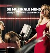 De muzikale mens : biologie van klank, toon en ritme