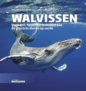 Walvissen : verleden, heden en toekomst van de grootste dieren op aarde