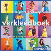 Het grote Disney verkleedboek : magische patronen om zelf te maken
