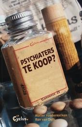 Psychiaters te koop? : de invloed van de farmaceutische industrie op het psychiatrisch denken en handelen