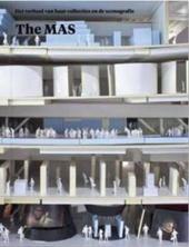 Het MAS onthuld 2007-2011