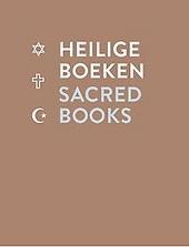 Heilige boeken : jodendom, christendom, islam