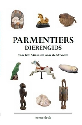 Parmentiers dierengids : van het Museum aan de Stroom