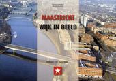 Maastricht, wijk in beeld