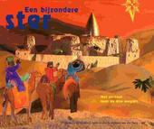 Een bijzondere ster : het verhaal over de drie magiërs