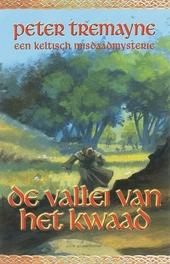 De vallei van het kwaad : een Keltisch misdaadmysterie