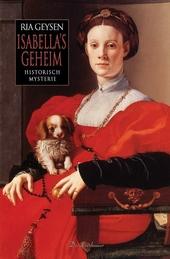 Isabella's geheim : historisch mysterie