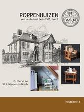 Poppenhuizen : een landhuis uit begin 1900. Dl. 2